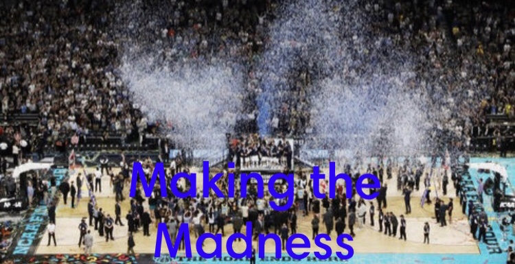 Making the Madness